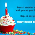 Belated Bday Wishes