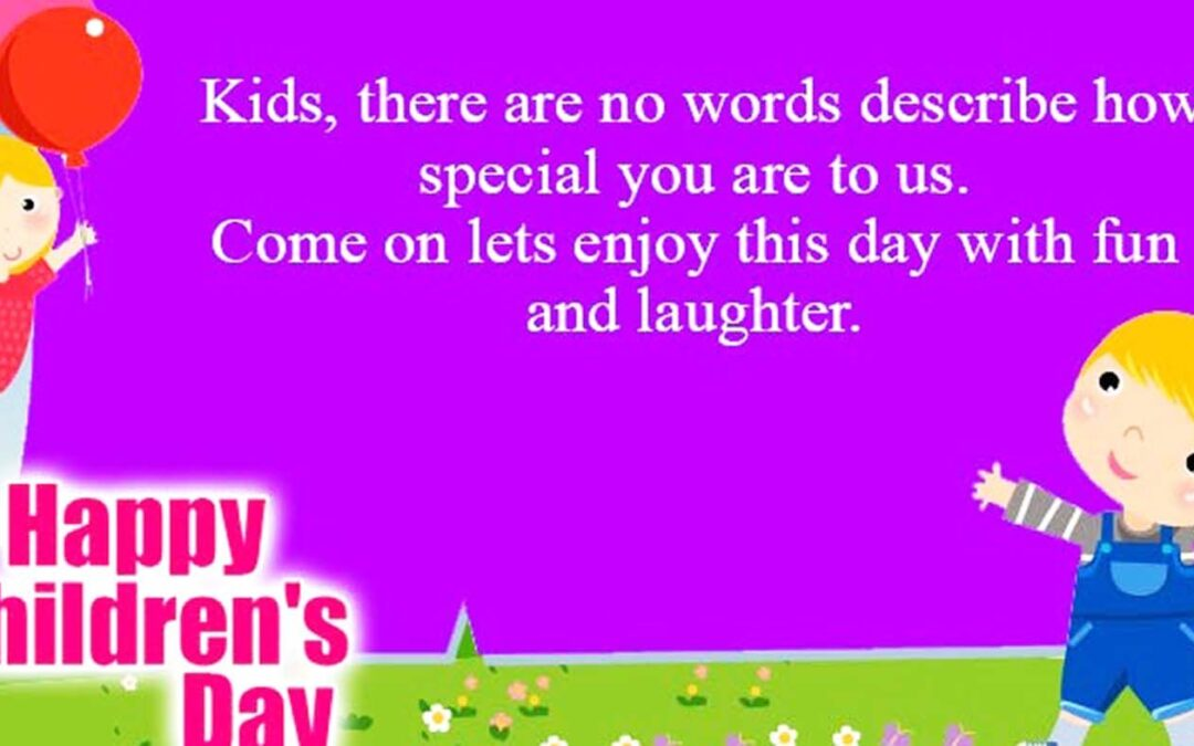 Children's Day Wishes From Parents Pinterest