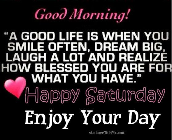 Good Morning It's Saturday Quotes Twitter
