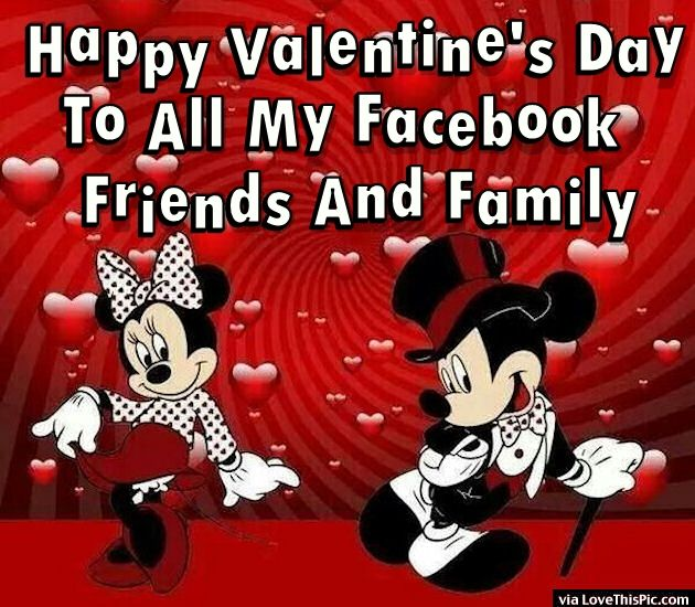 Happy Valentines Day To All My Friends And Family Facebook