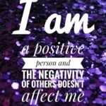 I Am A Positive Person Quotes Pinterest