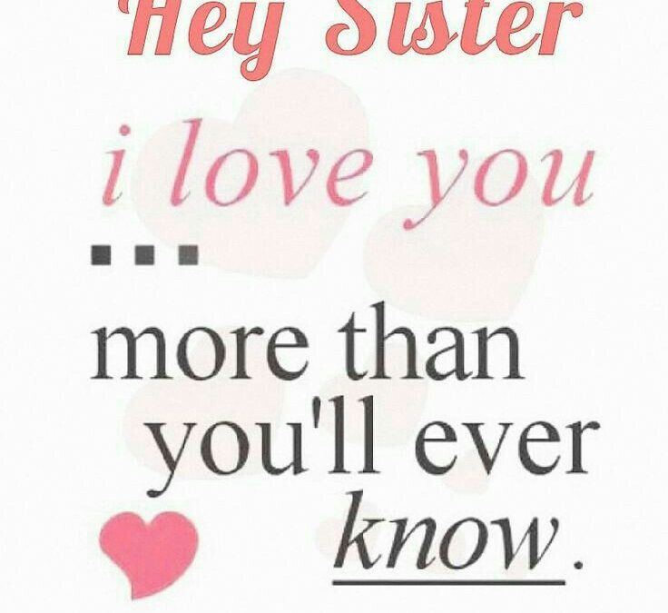 I Love You My Sister Quotes Twitter