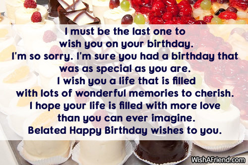 Late Birthday Wishes Quotes Facebook