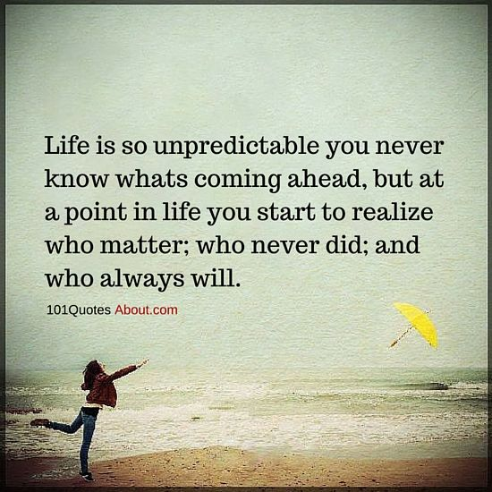 Life Is Unpredictable Quotes Tumblr