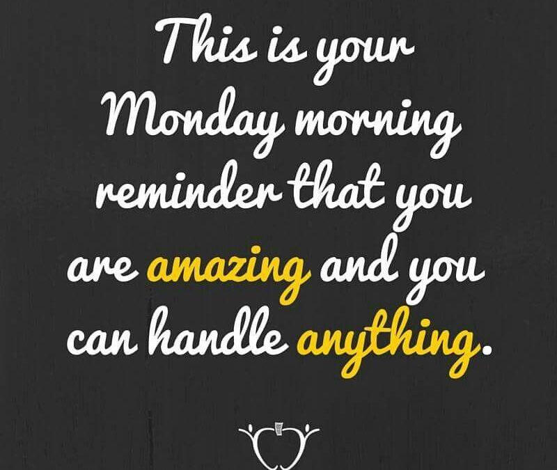 Monday Encouraging Quotes Tumblr