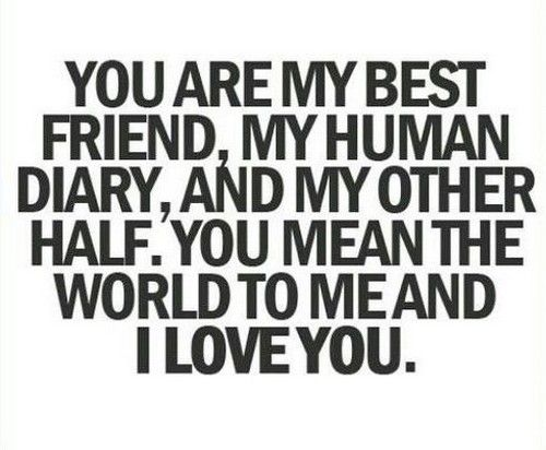 Quotes For Your Best Friend That You Love Facebook