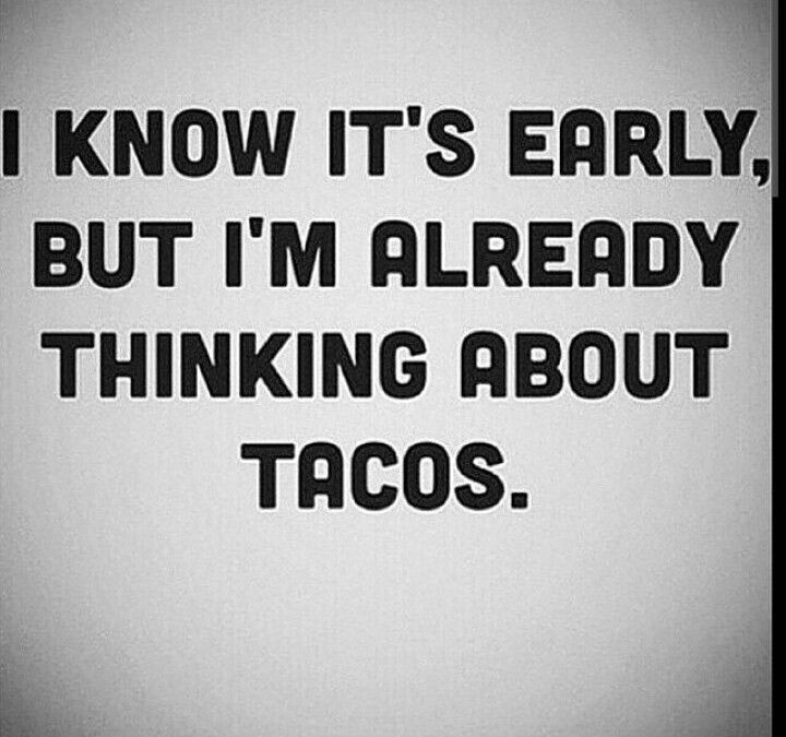 Taco Tuesday Quotes