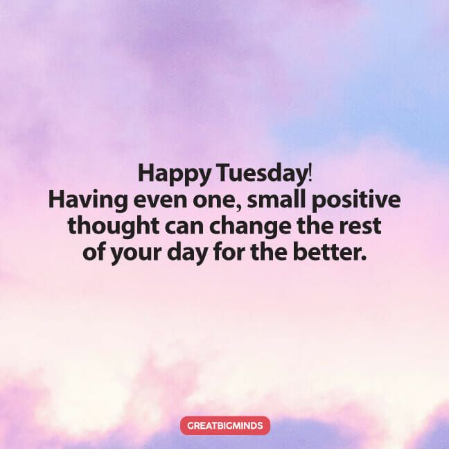 Tuesday Morning Quotes For Work Pinterest