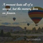 Unforgettable Moments In My Life Quotes Facebook